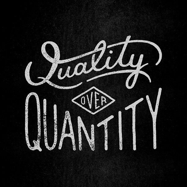 January Inspiration - Quality over Quantity